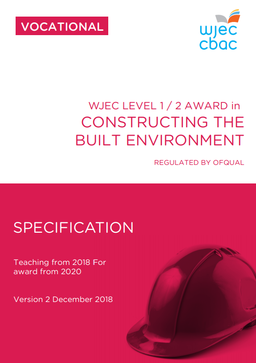 Level 1/2 Constructing the Built Environment Specification