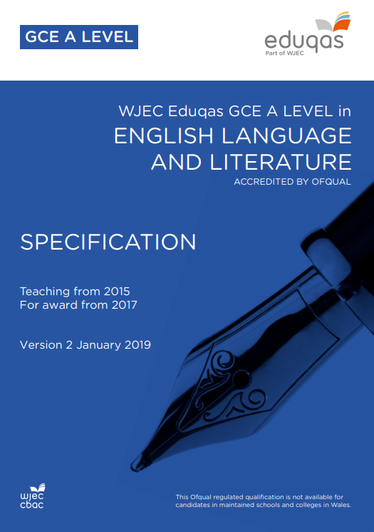 A Level English Language and Literature Specification